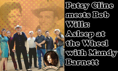 2013.07.19.FOM.Patsy Cline meets Bob Wills.WP