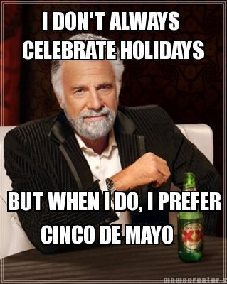 Opinion you Happy birthday dos equis meme excited