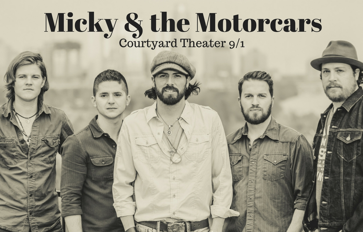 Micky & the Motorcars @ Courtyard Theater 9/1