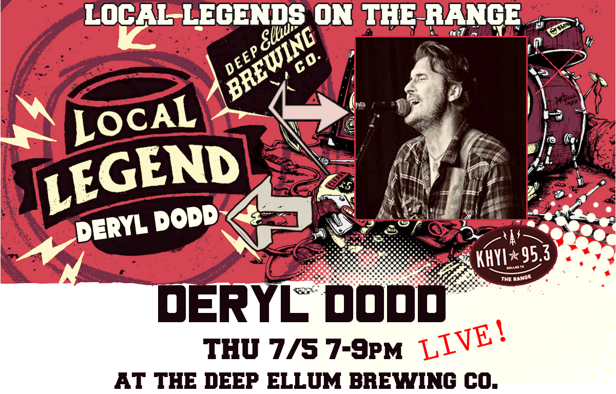 Deryl Dodd LIVE this week!